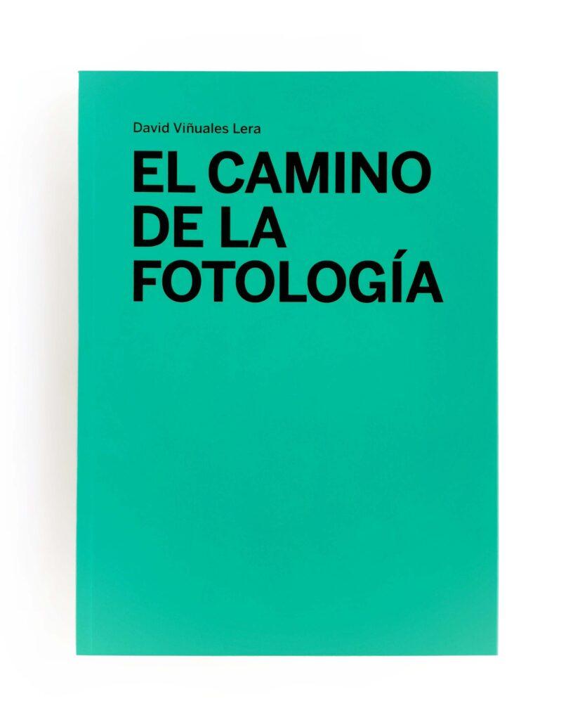 """portada de """"el camino de la fotología"""" un acercamiento a la fotografía terapéutica y participativa: una forma de llamar al efecto positivo que tiene hacer o mirar fotografías"""